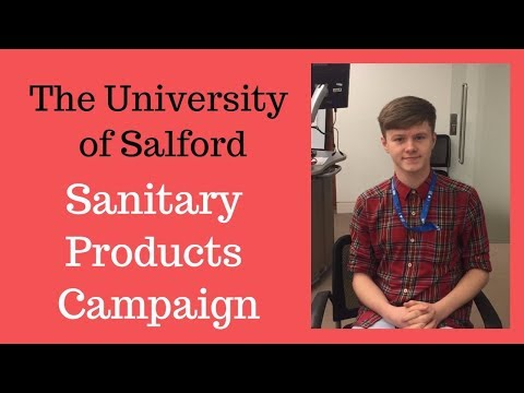 SANITARY PRODUCTS CAMPAIGN INTERVIEW    THE UNIVERSITY OF SALFORD