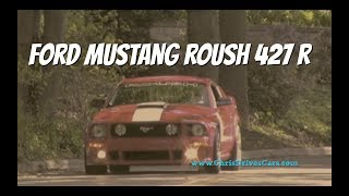 """Ford Mustang Roush 427 R - """"Chris Drives Cars"""" Video Test Drive"""