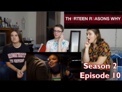 Download 13 Reasons Why Season 2 Episode 10 - Smile B****es - REACTION!!