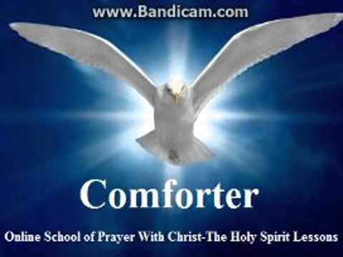What Does It Mean That the Holy Spirit Is Our Comforter?