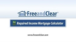 Required Income Mortgage Calculator Video