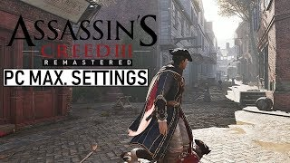 Assassin's Creed III: Remastered - Boston Free Roam Gameplay (Max. Settings PC HD)