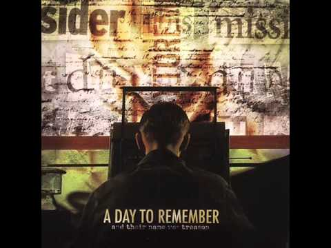 A Day to Remember - And Their Name was Treason *FULL ALBUM*