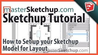 How to set up your Sketchup Model for Layout