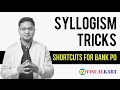 Syllogism Shortcut Tricks For Bank PO Exam