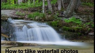 Photographing Waterfalls/Long Exposure Images with Canon T4i/T5i