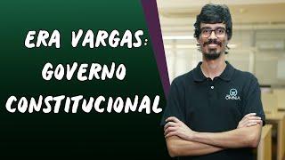 Era Vargas: Governo Constitucional - Brasil Escola