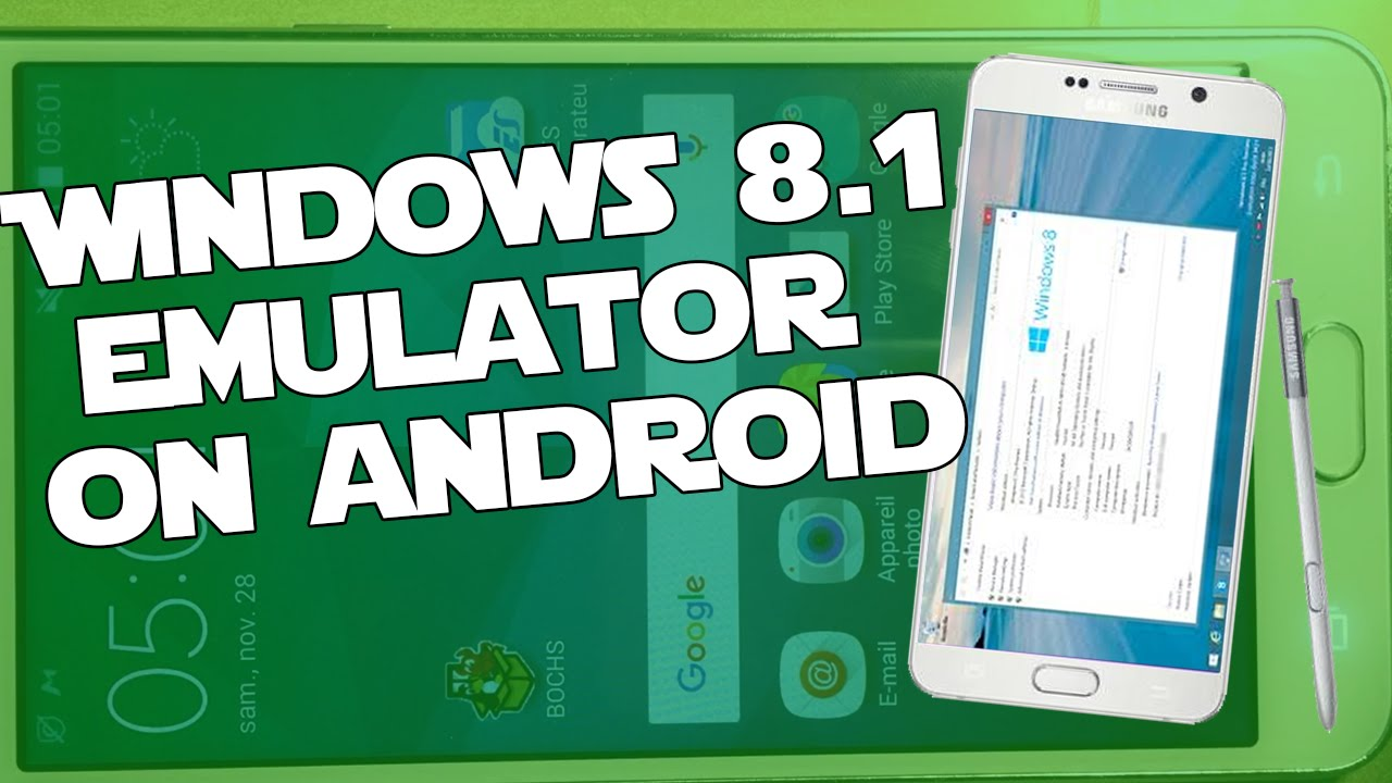 intall WINDOWS 8 1 emulator on Android phone ! - TUTO