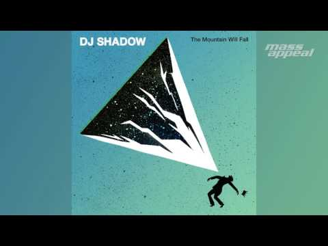DJ Shadow - The Mountain Will Fall (Full Album) [HQ Audio]