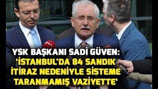 YSK Başkanı Sadi Güven: Anadolu Ajansı benim müşterim değil, benden veri almıyor