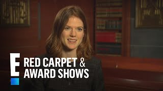 How Rose Leslie Broke a Toe on