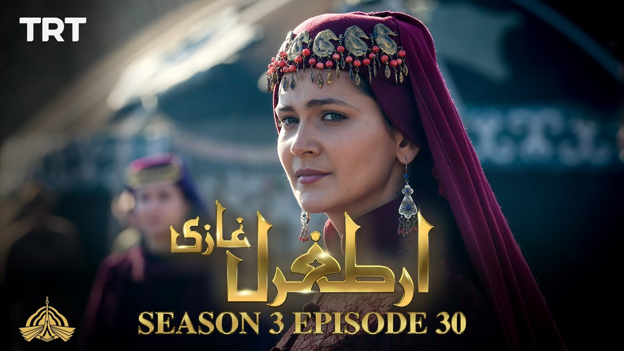 Ertugrul Ghazi Urdu | Episode 30 | Season 3