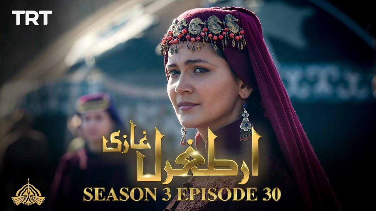 Ertugrul Ghazi Urdu | Episode 30 | Season 3
