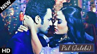 Pal (Jalebi) ft. Behir Vm Nagin 3 Video song | colors | Pearl V Puri Surbhi Jyoti Arjit Singh Shreya