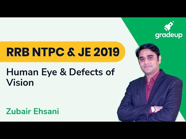 RRB NTPC And JE 2019 | Human Eye and Defects of Vision