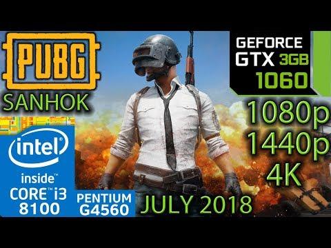 PUBG Sanhok - GTX 1060 3gb - i3 8100 - G4560 - 1080p - 1440p - 4K - Benchmark July 2018