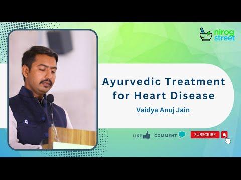 Ayurvedic treatment for heart disease : Dr. Anuj Jain