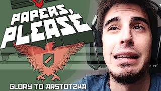 GLORIA A ARSTOTZKA? (Papers, Please)