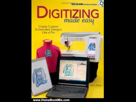 Home Book Review Digitizing Made Easy Create Custom Embroidery