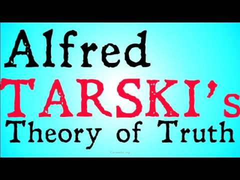 Who Was Alfred Tarski? (Theories of Truth)