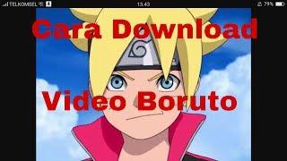 Cara download Video Boruto