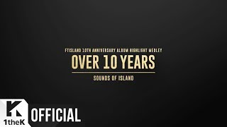 [Teaser] FTISLAND _ 10TH ANNIVERSARY ALBUM 『OVER 10 YEARS』 SOUNDS...