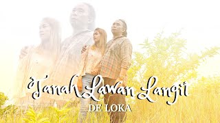 TANAH LAWAN LANGIT - DE LOKA (OFFICIAL MUSIC VIDEO)
