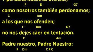 CANTOS PARA MISA - PADRE NUESTRO 2 - LETRA Y ACORDES - TONO DE DO