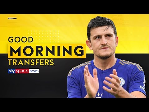 Harry Maguire set to force through Man United move? | Good Morning Transfers