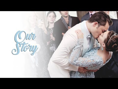 chuck and blair | our story