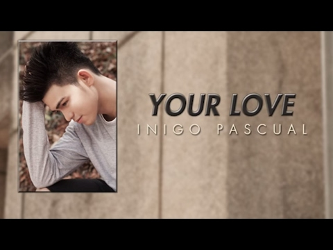 Inigo Pascual - Your Love (Audio)