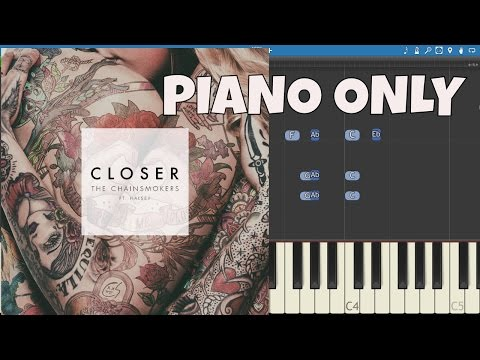 Closer - PIANO PARTS ONLY - The Chainsmokers - Piano Instrumental - Tutorial - Accompaniment