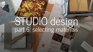 Designing a Small Studio - Choosing Materials (Part 6)