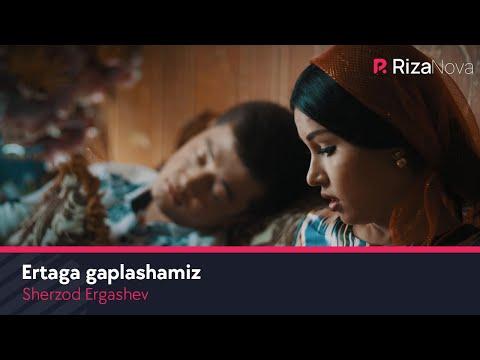 Sherzod Ergashev - Ertaga Gaplashamiz