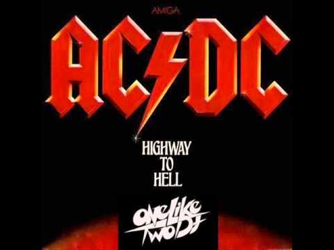 ACDC - Highway To Hell (One Like Two Dj 'Black Mask' Edit ...