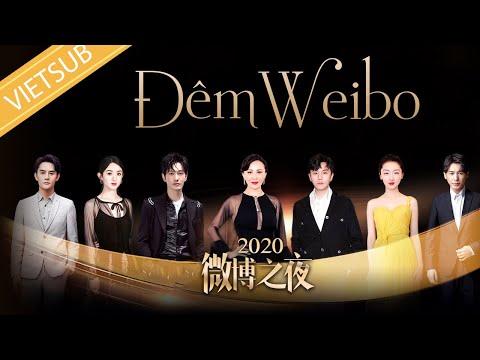 【Vietsub】Đêm Hội Weibo - 2020 Weibo Night