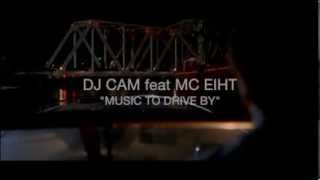 "DJ CAM feat MC EIHT ""MUSIC TO DRIVE BY"""