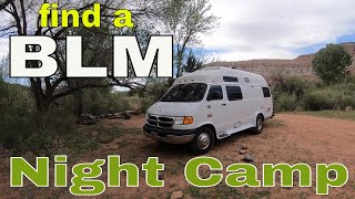 VAN LIFE-  Finding a BLM Night Camp and Cooking.