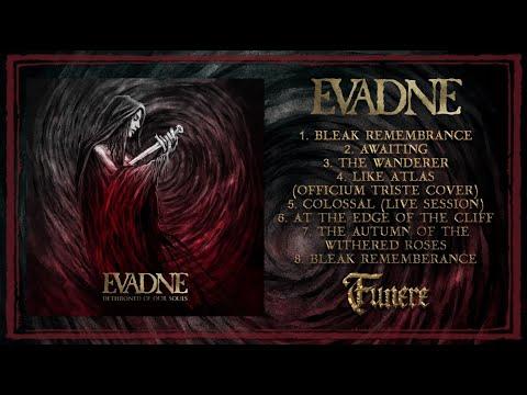 Evadne -  Dethroned Of Our Souls (Full Album)