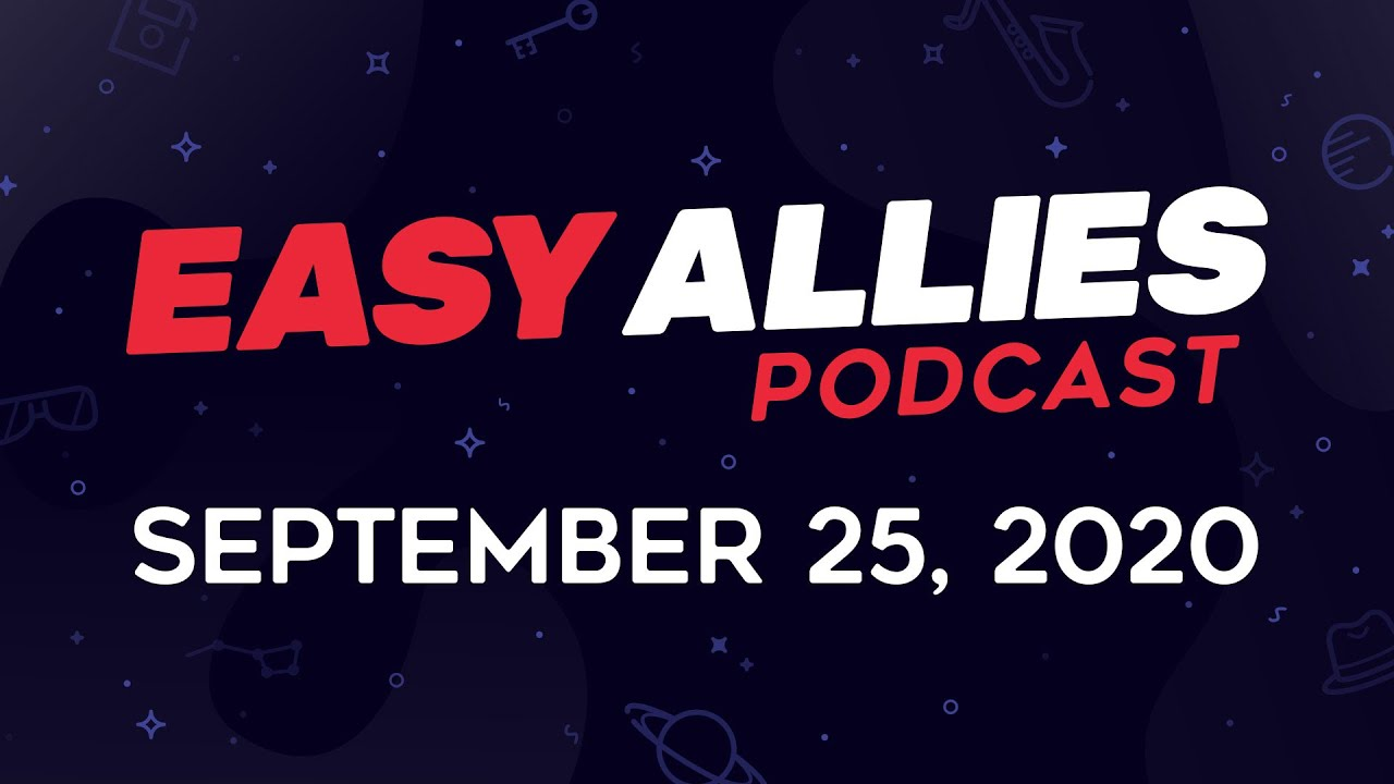 Easy Allies Podcast #233 - September 25, 2020 - Xbox was busy buying up Bethesda this week while its community was trying to buy up the remainder of Series X S pre-orders. Amazon also made a big move by annou