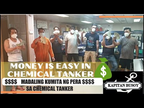 SA CHEMICAL TANKER   PERA AY MADALING KITAIN/ MONEY IS EASY TO EARN IN CHEMICAL TANKER