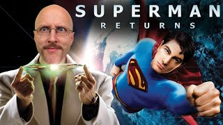 Superman Returns - Nostalgia Critic