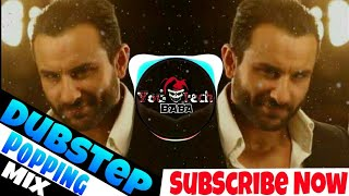 Pyar Ki Pungi | Agent Vinod | Popping Dubstep Mix| Saif Ali Khan |  Youtech baba Remix