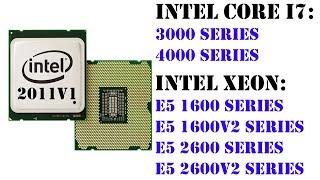 Помощь по выбору процессора на сокет 2011v1, обзор всех серий Xeon E5 1600/v2 E5 2600/v2 и i7