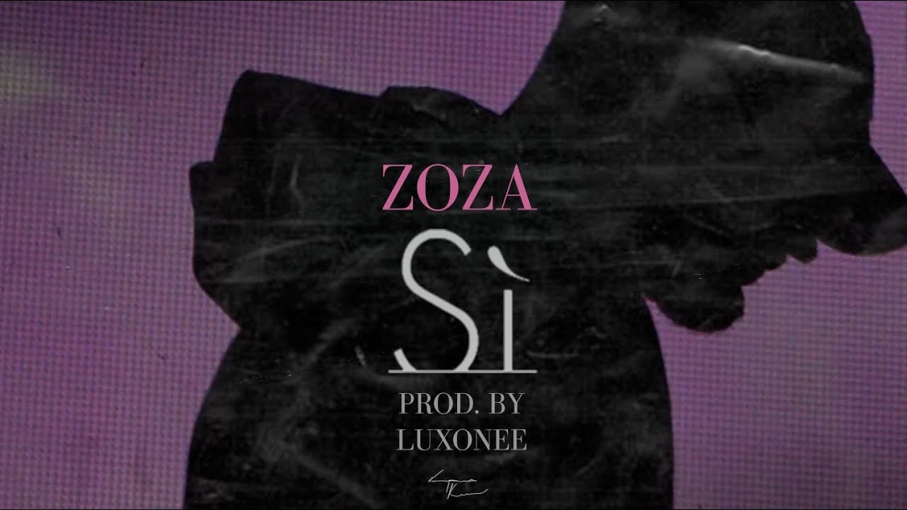 Download Zoza - Si (Official Video) Prod. by Luxonee