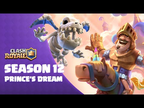 Clash Royale Season 12: The Prince's Dream 🌈🦄  (New Card: Skeleton Dragons!)