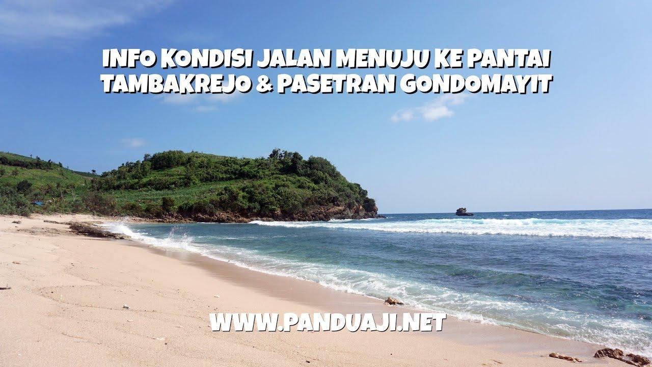 Rute Dan Kondisi Jalan Menuju Ke Pantai Tambakrejo Pasetran Gondomayit Blitar