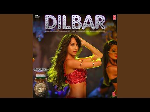 """Dilbar (From """"Satyameva Jayate"""")"""
