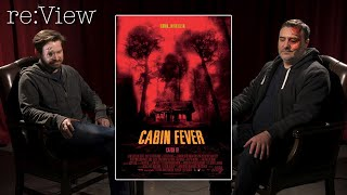 Cabin Fever - re:View
