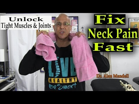 fix-neck-pain-fast---unlock-tight-muscles-&-joints-reducing-scar-tissue-w/-towel-(dr-mandell,-d.c.)